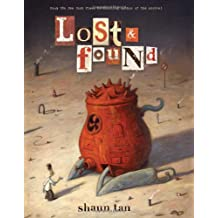 Lost & Found: Three by Shaun Tan