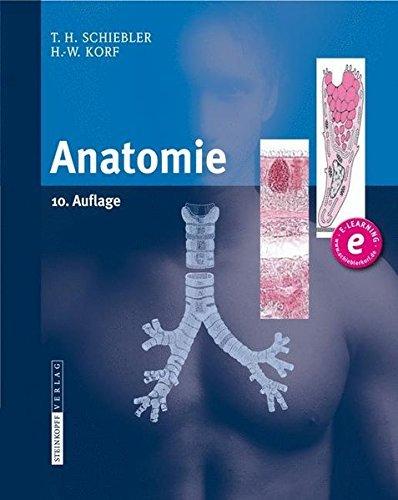 Anatomie: Histologie, Entwicklungsgeschichte, makroskopische und mikroskopische Anatomie, Topographie (German Edition) by Theodor H. Schiebler (2012-03-22)