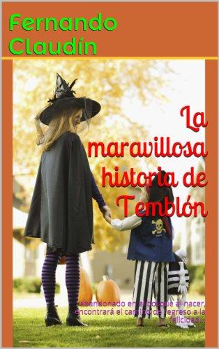La maravillosa historia de Temblón por Fernando Claudín
