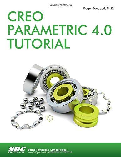 Creo Parametric 4.0 Tutorial (Software Creo)