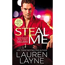 [Steal Me] (By (author) Lauren Layne) [published: November, 2015]