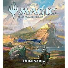 The Art of Magic: The Gathering: Dominara