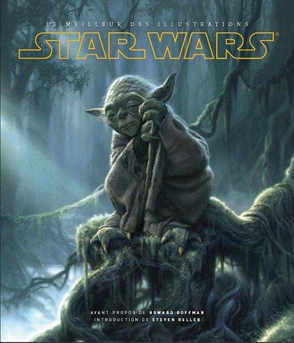 Stars Wars : Le meilleur des illustrations par Howard Roffman