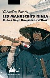 Les manuscrits ninja, Tome 2 : Les sept guerrières d'Hori