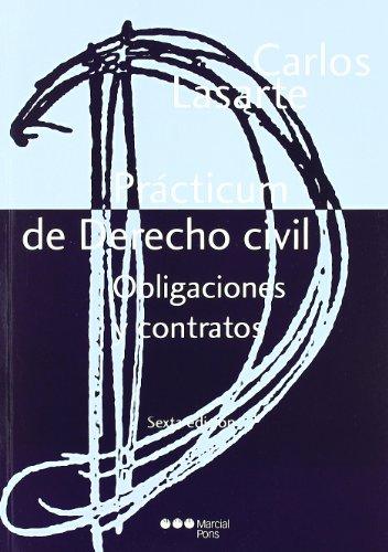Prácticum de Derecho civil. Obligaciones y contratos por Carlos Lasarte Álvarez
