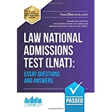 Law National Admissions Test (LNAT): Essay Questions and Answers (LNAT Revision Series)
