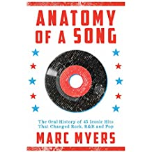 Anatomy of a Song: The Inside Stories Behind 45 Iconic Hits (English Edition)
