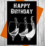 Geburtstagskarte 3Gläser der Wein–Einzigartige Kreidetafel Effekt Grußkarte