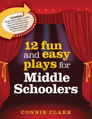 12 Fun and Easy Plays for Middle Graders by Connie Clark (2010-02-19)