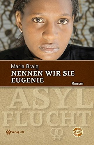 Buchseite und Rezensionen zu 'Nennen wir sie Eugenie (Ubuntu - Außenseiterthemen, die alle angehen)' von Maria Braig