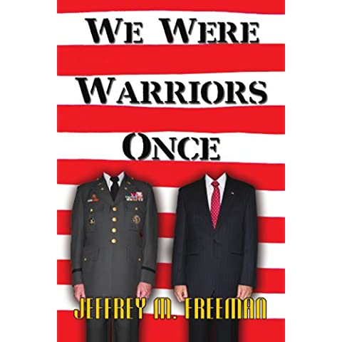 We Were Warriors Once
