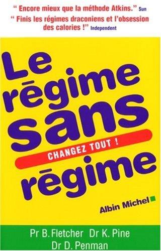 Télécharger Le régime sans régime PDF Lire En Ligne