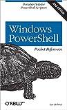 Windows PowerShell Pocket Reference 2e (Pocket Reference (O'Reilly))