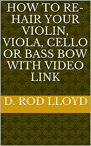 How to re-hair your violin, viola, cello or bass bow with video link (English (Bow Link)
