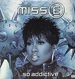 Missy E So Addictive