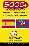 5000+ español - gaélico escocés gaélico escocés - español vocabulario