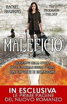 Maleficio (The Prodigium Series Vol. 2) di [Hawkins, Rachel]