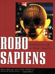 Robo Sapiens - Evolution of a New Species