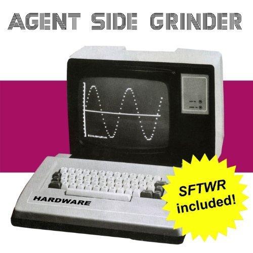 Hardware (sftwr Included!) by Agent Side Grinder