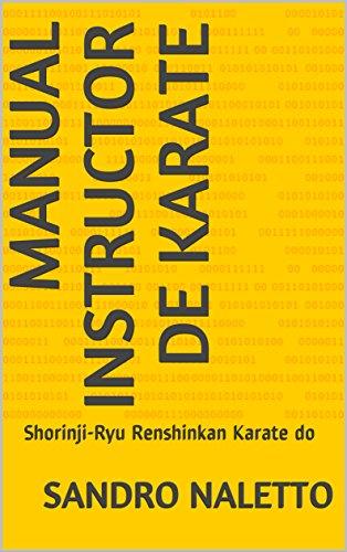 Manual Instructor de Karate: Shorinji-Ryu Renshinkan Karate do