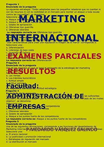 MARKETING INTERNACIONAL- EXÁMENES PARCIALES RESUELTOS: Facultad: ADMINISTRACIÓN DE EMPRESAS por P.MEDARDO  VÁSQUEZ GALINDO