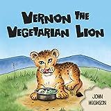 Vernon The Vegetarian Lion