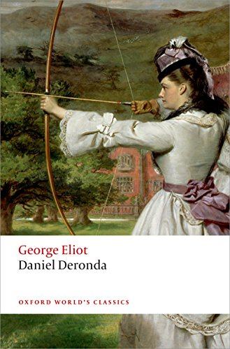 Daniel Deronda (Oxford World's Classics) (English Edition)