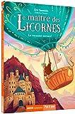 Le maître des licornes, Tome 4 - Le royaume menacé