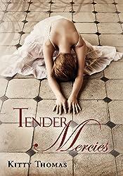 Tender Mercies (English Edition)