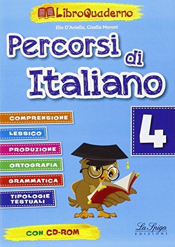 Percorsi di italiano. Per la Scuola elementare a: 4