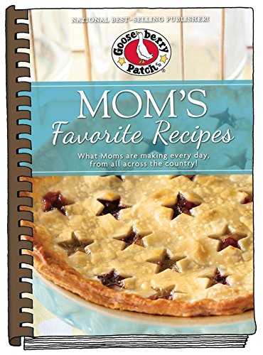 Mom's Favorite Recipes: Updated with new photos (Everyday Cookbook Collection) (Bean Bun Sweet)