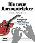 Die neue Harmonielehre. Ein musikalis...