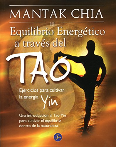El equilibrio energetico a traves del tao/ The Energy Balance through the Tao