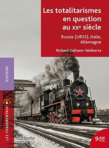 Les totalitarismes en question au XXe siècle : Russie (URSS), Italie, Allemagne