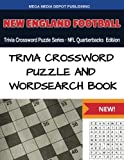 New England Football Trivia Crossword Puzzle Series - NFL Quarterbacks Edition