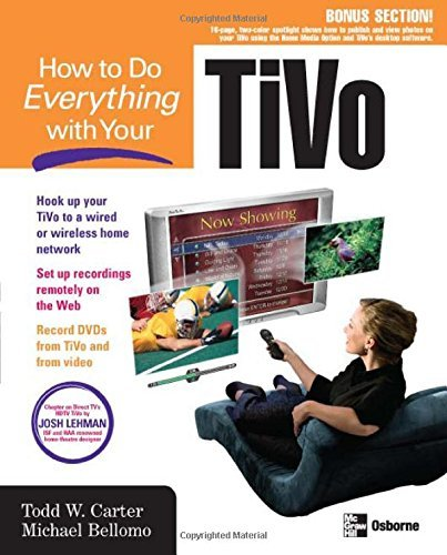 how-to-do-everything-with-your-tivo-how-to-do-everything-by-todd-w-carter-2004-05-26