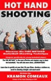 Hot Hand Shooting: Discover the FIRE METHOD™ basketball shooting technique