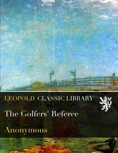 The Golfers' Referee por Anonymous .
