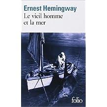 Le vieil homme et la mer de Ernest Hemingway,Jean Dutourd (Traduction) ( 7 janvier 1972 )