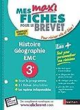 Mes MAXI Fiches Histoire-Géographie EMC 3e