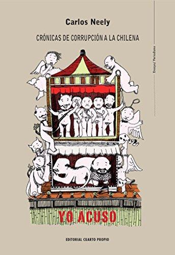 Crónicas de corrupción a la chilena por Carlos Neely