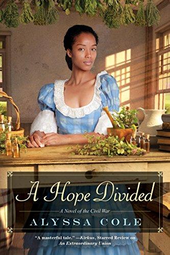 A Hope Divided (The Loyal League) por Alyssa Cole