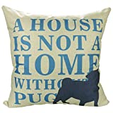 Luxbon Kissenbezug Lendenkissen Pillowcase Auto Haus Deko 18 x 18 '' Mops Pug Dog Hund mit Wort a house is not a home without pug