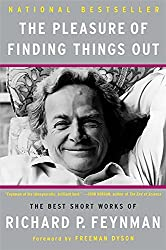 The Pleasure of Finding Things Out (Helix Books)