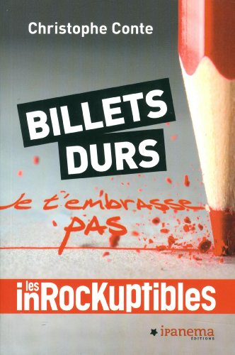 Billets durs par Christophe Conte