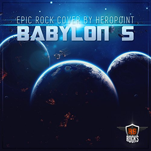 "Babylon 5 Theme (From ""Babylon 5"") (Epic Rock Cover)"