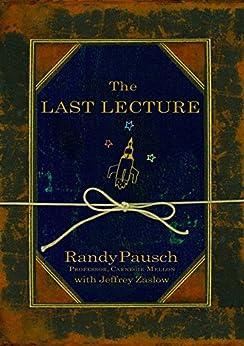 The Last Lecture (English Edition) par [Pausch, Randy]
