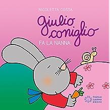 Amazon It Giulio Coniglio Libri