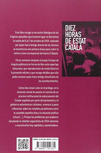 Diez Horas De Estat Catala (Nuevo Ensayo)