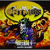 Batman - Inferno, Folge 04: Dantes Inferno